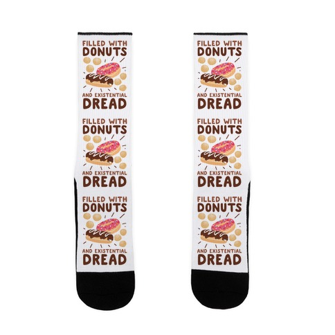 Filled with Donuts and Existential Dread Sock