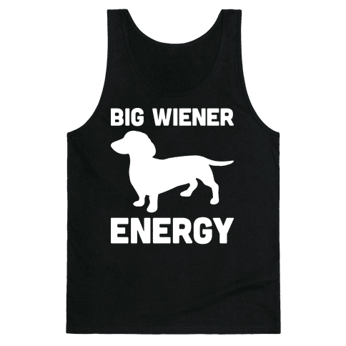 Big Wiener Energy Dachshund Tank Top
