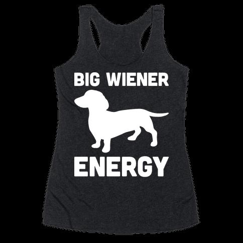 Big Wiener Energy Dachshund Racerback Tank Top
