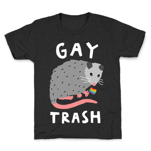 Gay Trash Opossum Kids T-Shirt