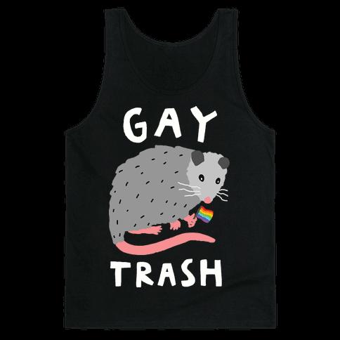 Gay Trash Opossum Tank Top