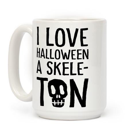 I Love Halloween A Skele-Ton Coffee Mug