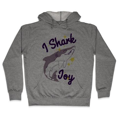 I Shark Joy Hooded Sweatshirt