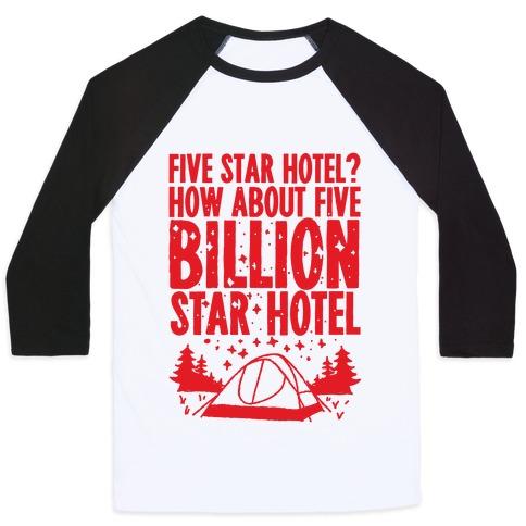Five Billion Star Hotel Baseball Tee