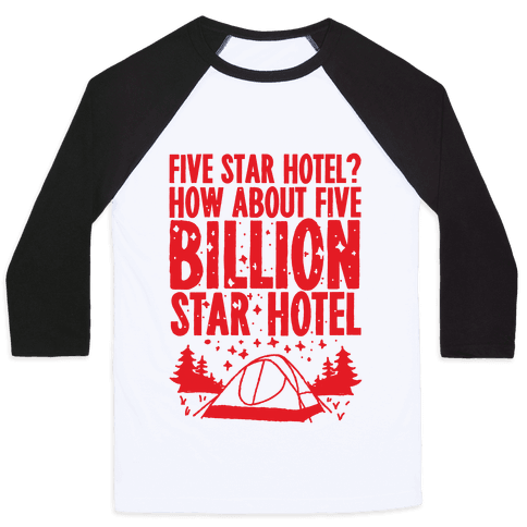 Five Billion Star Hotel Baseball Tee