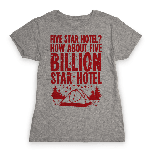 Five Billion Star Hotel Womens T-Shirt