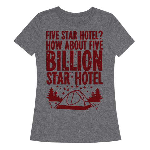 Five Billion Star Hotel Womens T-Shirt