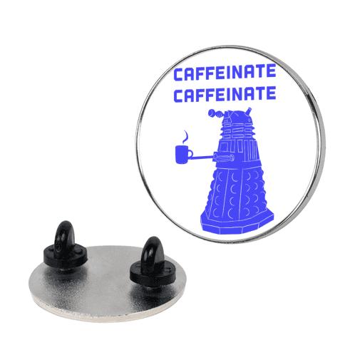 Caffeinate Caffeinate pin