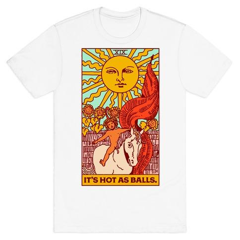 It's Hot As Balls (The Sun Tarot) T-Shirt