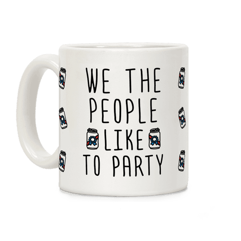 We The People Like To Party Coffee Mug