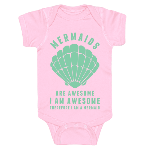 Therefore I Am A Mermaid Baby Onesy