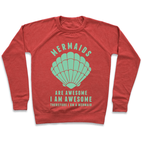 Therefore I Am A Mermaid Pullover