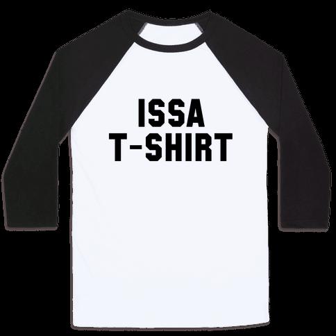 Issa T-Shirt Baseball Tee