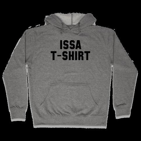 Issa T-Shirt Hooded Sweatshirt