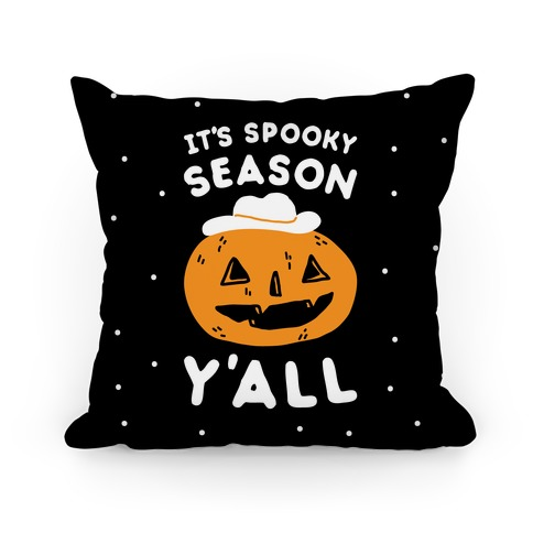 It's Spooky Season Y'all Pillow