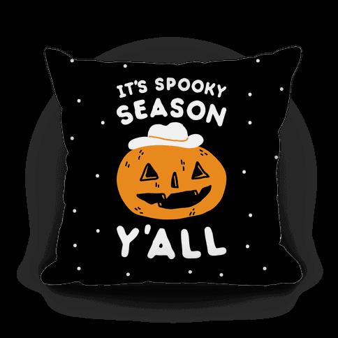 It's Spooky Season Y'all Pillow