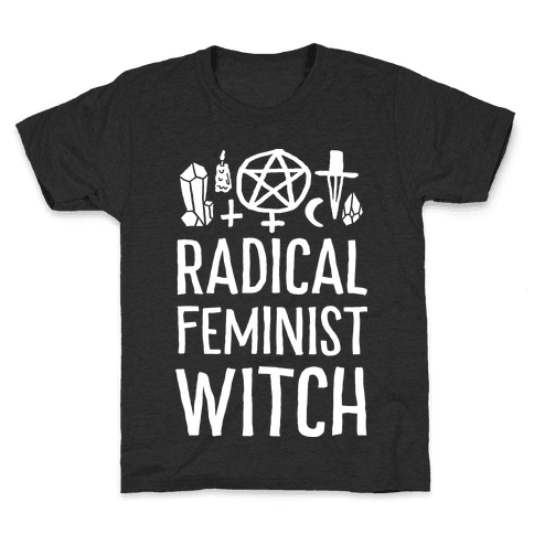 Radical Feminist Witch Kids T-Shirt