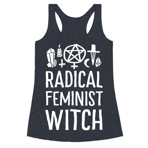 Radical Feminist Witch Racerback Tank Top
