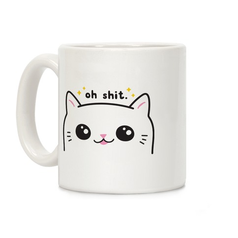 Cuss Cat Oh Shit Coffee Mug