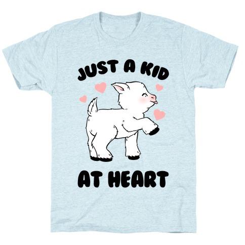 Just A Kid At Heart T-Shirt