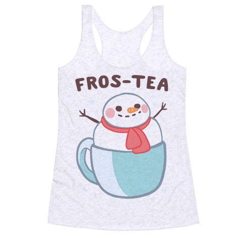 Frosty Fros-tea Racerback Tank Top