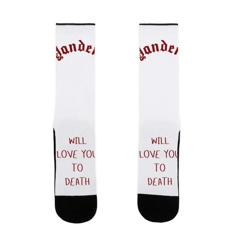 Yandere Will Love You To Death Sock