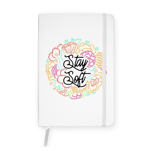 Stay Soft Notebook