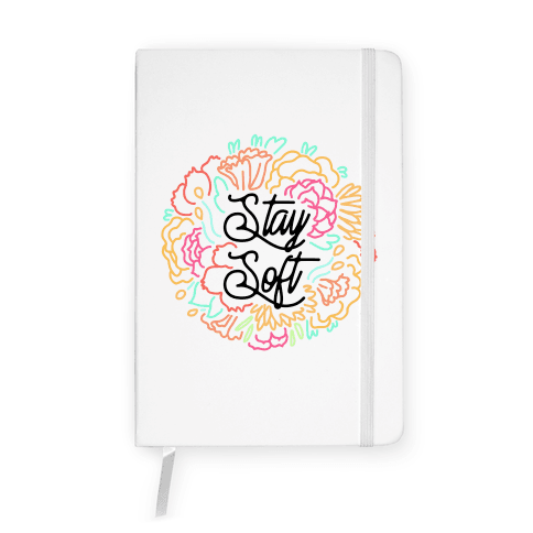 Stay Soft Notebook