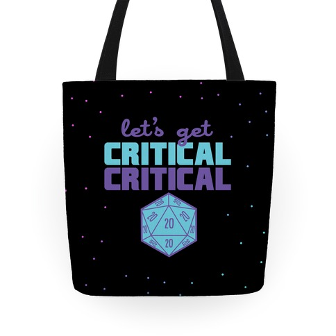 Let's Get Critical Dice Tote