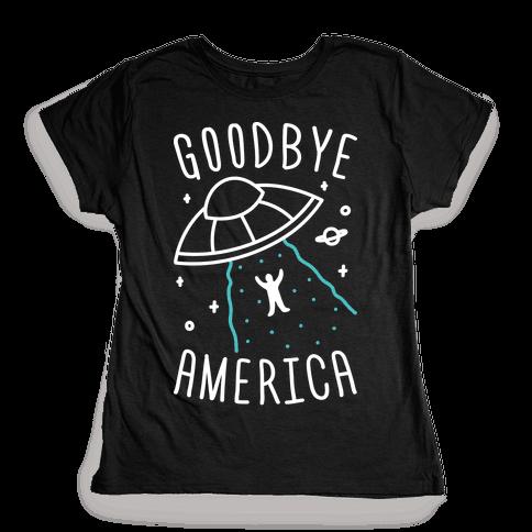 Goodbye America Womens T-Shirt