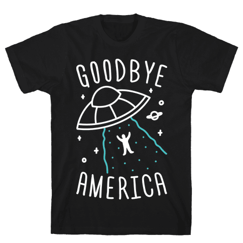 Goodbye America Mens T-Shirt