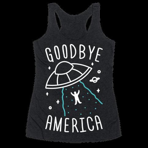Goodbye America Racerback Tank Top
