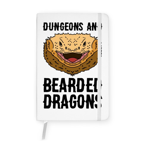 Dungeons And Bearded Dragons Notebook