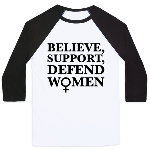 Believe Support and Defend Women Baseball Tee