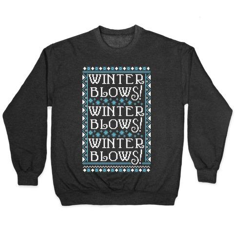 Winter Blows! Winter Blows! Winter Blows! Pullover