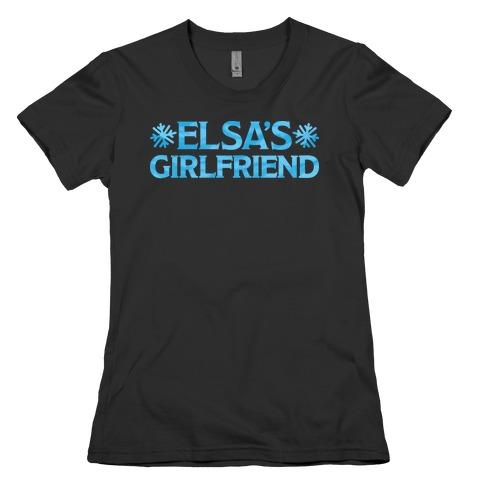 Elsa's Girlfriend Womens T-Shirt