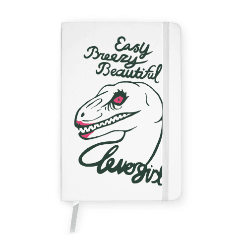 Easy Breezy Beautiful, Clever Girl Velociraptor Notebook