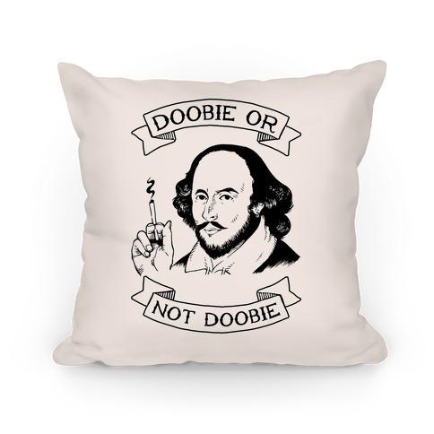 Doobie Or Not Doobie Pillow
