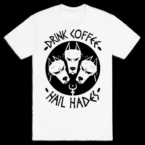 Drink Coffee, Hail Hades Mens T-Shirt
