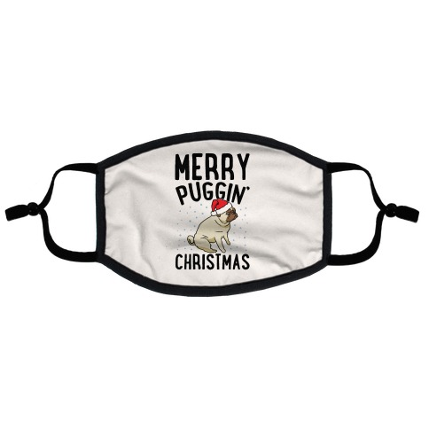 Merry Puggin' Christmas Pug  Flat Face Mask