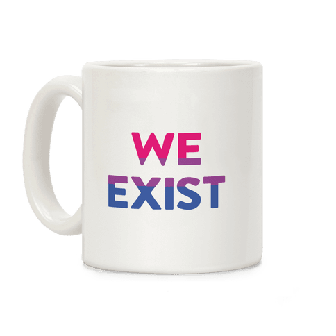 We Exist Bisexual Coffee Mug