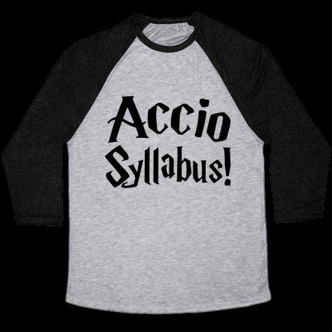 Accio Syllabus Parody Baseball Tee
