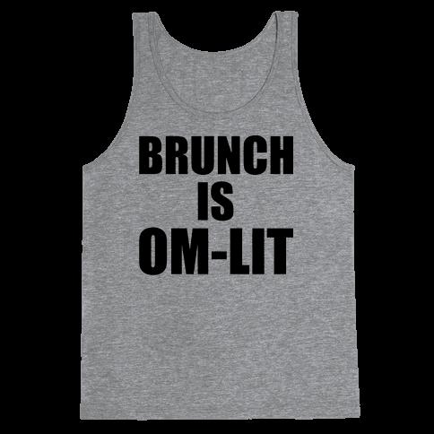 Brunch Is Om-Lit Tank Top