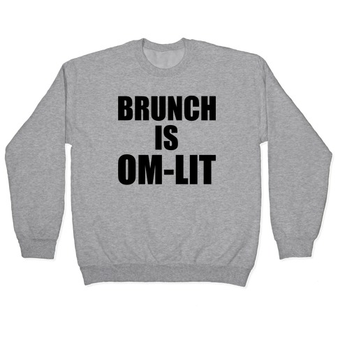 Brunch Is Om-Lit Pullover