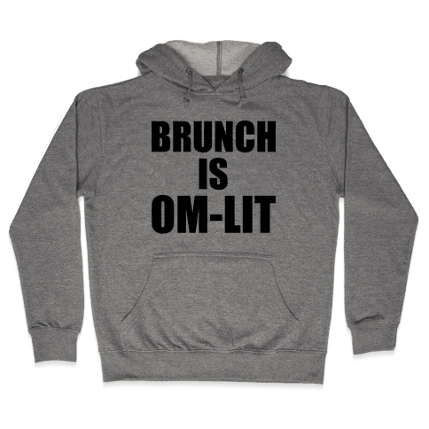 Brunch Is Om-Lit Hooded Sweatshirt