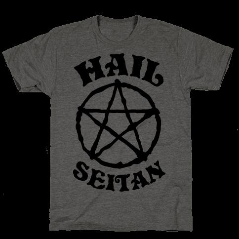 Hail Seitan Mens T-Shirt