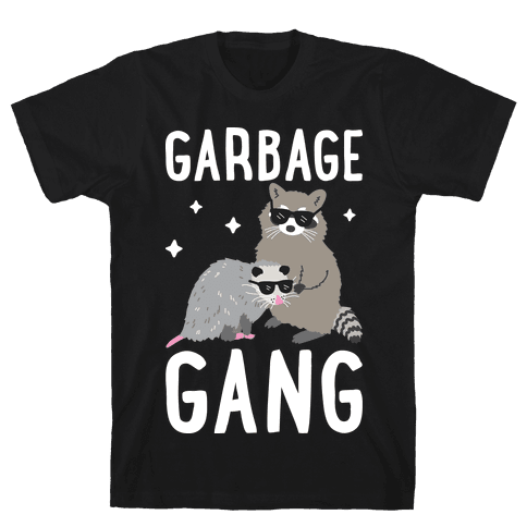 Garbage Gang Mens/Unisex T-Shirt