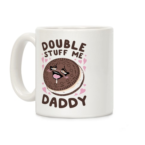 Double Stuff Me Daddy Coffee Mug