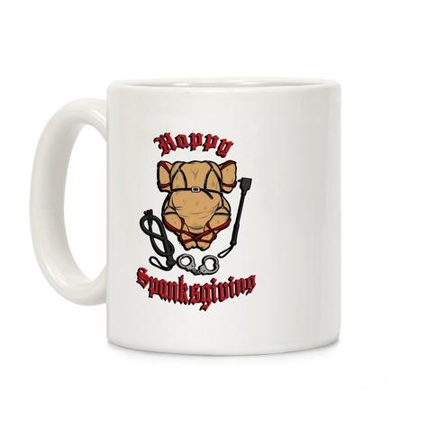 Happy Spanksgiving Coffee Mug