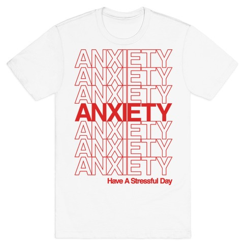Anxiety Thank You Bag Parody T-Shirt